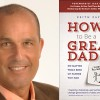Family Confidential Podcast: How to Be a Great Dad: <br>Keith Zafren