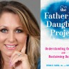 Family Confidential Podcast: The Fatherless Daugher Project: Deena Babul