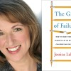 Family Confidential Podcast: The Gift of Failure:<br> Jessica Lahey
